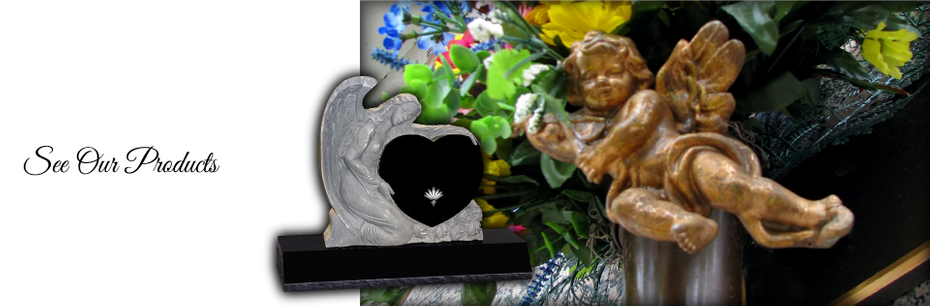 We specialize in affordable and custom-made monuments to remember your loved ones. | See Our Products